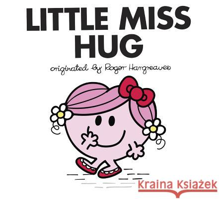 Little Miss Hug Adam Hargreaves Adam Hargreaves 9780843180596 Price Stern Sloan - książka