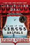 Lives of the Circus Animals Christopher Bram 9780060542542 Harper Perennial