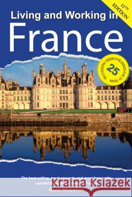 Living and Working in France: A Survival Handbook David Hampshire 9781909282889 Survival Books - książka