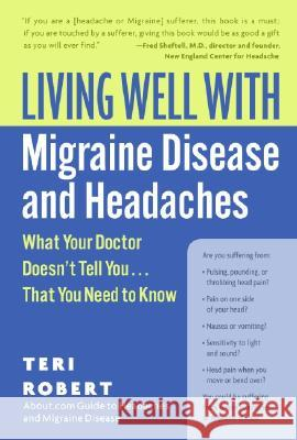 Living Well with Migraine Disease and Headaches Teri Robert 9780060766856 HarperCollins Publishers - książka