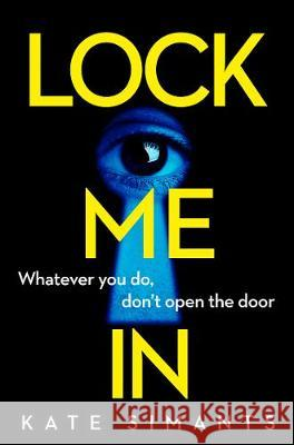 Lock Me In Kate Simants 9780008353308 HarperCollins Publishers - książka