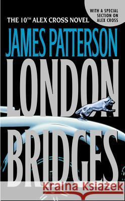 London Bridges James Patterson 9780316009577 Little Brown and Company - książka