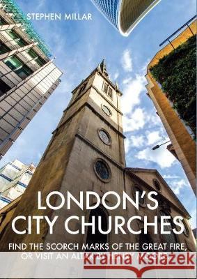 London's City Churches Stephen Millar 9781902910611 Metro Publications, N1 - książka