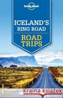 Lonely Planet Iceland's Ring Road Lonely Planet 9781786576545 Lonely Planet - książka