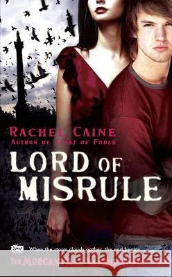 Lord of Misrule: The Morganville Vampires, Book 5 Rachel Caine 9780451225726 Signet Book - książka