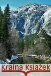 Lovely View in Yosemite National Park in the Spring Journal: 150 Page Lined Notebook/Diary Cs Creations 9781544770154 Createspace Independent Publishing Platform