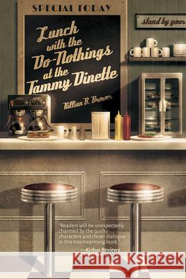 Lunch with the Do-Nothings at the Tammy Dinette Killian B. Brewer 9781945053139 Interlude Press - książka