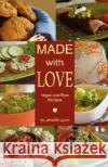 Made with Love: Vegan and Raw Recipes