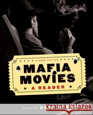 Mafia Movies: A Reader, Second Edition Dana Renga 9781487500238 University of Toronto Press - książka