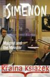 Maigret and the Minister Simenon, Georges 9780241279854 Inspector Maigret