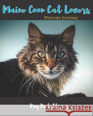 Maine Coon Cat Lovers Writing Journal Kay Puckett 9781071303757 Independently Published - książka