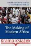 Making Of Modern Africa Michael Twaddle 9780198731177 0