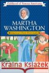Martha Washington: Americas First Lady