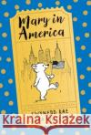 Mary in America Gwynned Rae 9781405281256 Egmont UK Ltd