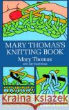 Mary Thomass Knitting Book