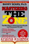 Mastering the Zone: The Next Step in Achieving Superhealth and Permanent Fat Loss Barry Sears 9780060391904 ReganBooks