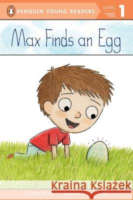 Max Finds an Egg Wiley Blevins Ben Clanton 9780448479934 Penguin Young Readers Group - książka