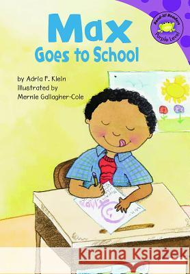 Max Goes to School Adria F. Klein 9781404830592 Picture Window Books - książka