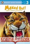 Maxed Out!: Gigantic Creatures from the Past Ginjer L. Clarke Pete Mueller 9780448448275 Grosset & Dunlap