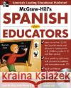 McGraw-Hills Spanish for Educators [With CD]