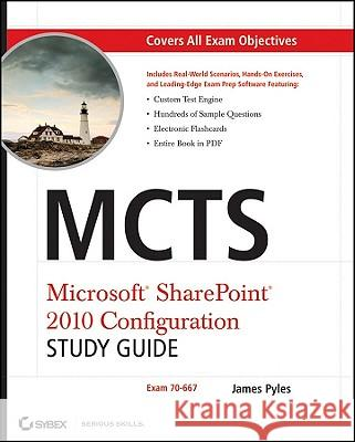 McTs Microsoft Sharepoint 2010 Configuration Study Guide: Exam 70-667 [With CDROM] James Pyles   9780470627013  - książka