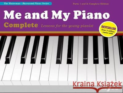 Me and My Piano Complete Edition Marion Harewood Fanny Waterman  9780571541508 Faber Music Ltd - książka