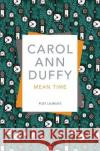 Mean Time Duffy, Carol Ann 9781509852949
