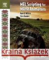 Mel Scripting for Maya Animators Mark R. Wilkins Chris Kazmier 9780120887934 Morgan Kaufmann Publishers