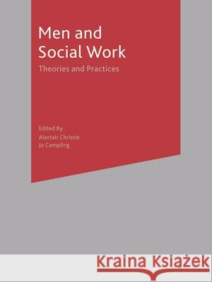 Men and Social Work: Theories and Practices A Christie 9780333690833  - książka