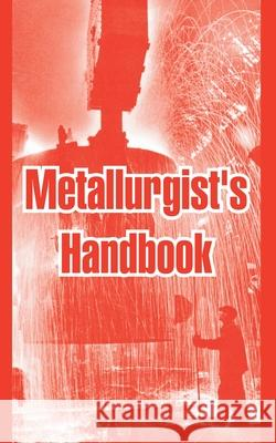 Metallurgist's Handbook Anonymous 9781410214867 University Press of the Pacific - książka