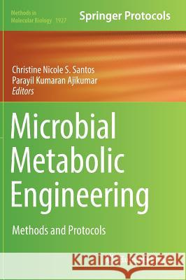 Microbial Metabolic Engineering : Methods and Protocols Christine Santos Ajikumar Parayil 9781493991419 Humana Press - książka