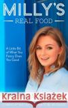 Milly's Real Food Nicola Millbank 9780008215033 HQ