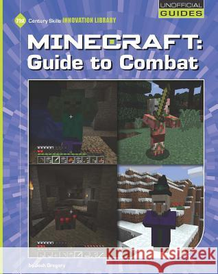 Minecraft: Guide to Combat Josh Gregory 9781634721967 Cherry Lake Publishing - książka
