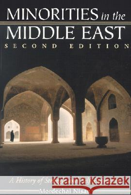 Minorities in the Middle East : A History of Struggle and Self-Expression Mordechai Nisan 9780786413751 McFarland & Company - książka