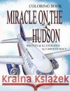 Miracle on the Hudson Coloring Book Carolyn Macy 9780998912769 Carolyn Macy