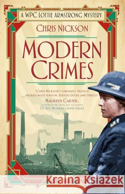 Modern Crimes: A Wpc Lottie Armstrong Mystery Chris Nickson 9780750969833 History Press - książka
