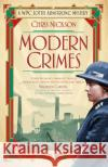 Modern Crimes: A Wpc Lottie Armstrong Mystery Chris Nickson 9780750969833 History Press