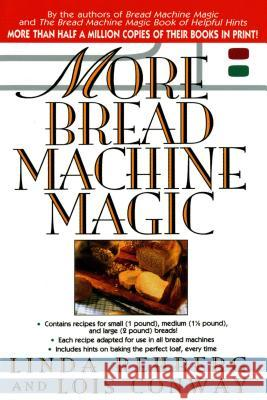 More Bread Machine Magic Linda Rehberg Lois Conway Lois Conway 9780312169350 St. Martin's Griffin - książka