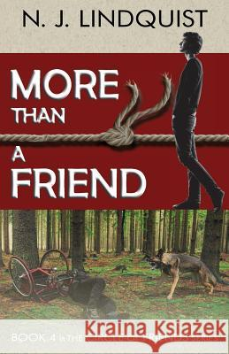 More Than a Friend N. J. Lindquist 9781927692073 That's Life Communications - książka