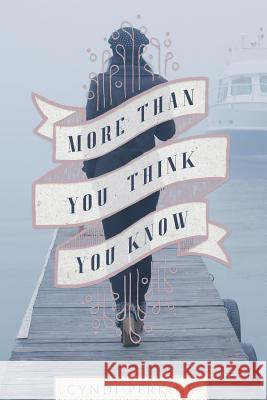 More Than You Think You Know Cyndi Perkins 9781940761312 Beating Windward Press LLC - książka