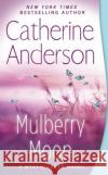 Mulberry Moon Catherine Anderson 9780451488022 Jove Books