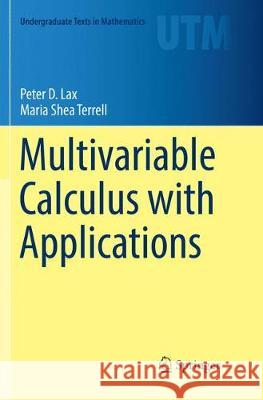 Multivariable Calculus with Applications Peter D. Lax Maria Shea Terrell 9783030089139 Springer - książka