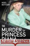 Murder of Princess Diana  Botham, Noel 9781786064769