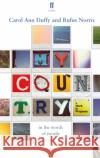 My Country; A Work in Progress Carol Ann Duffy Rufus Norris 9780571339747 Faber & Faber
