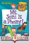My Weirdest School #7: Ms. Joni Is a Phony! Dan Gutman 9780062429292 HarperCollins