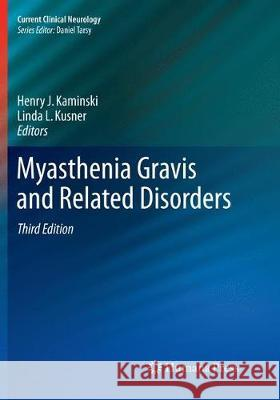 Myasthenia Gravis and Related Disorders Henry J. Kaminski Linda L. Kusner 9783030088156 Humana Press - książka