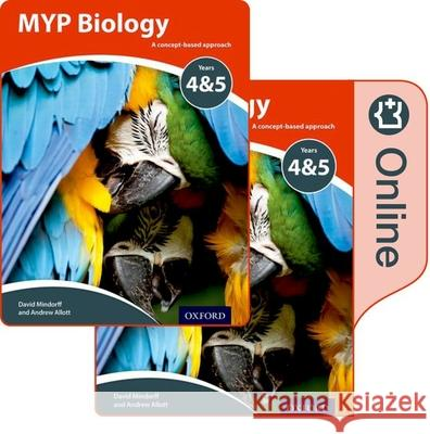 MYP Biology: a Concept Based Approach: Print and Online Pack  Allott, Andrew|||Mindorff, David 9780198370062  - książka