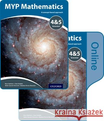 Myp Mathematics 4 and 5 Extended: Print and Online Course Book Pack Marlene Torres-Skoumal Rose Harrison Clara Huizink 9780198356295 Oxford University Press, USA - książka