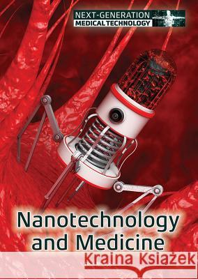Nanotechnology and Medicine Don Nardo 9781682823279 Referencepoint Press - książka