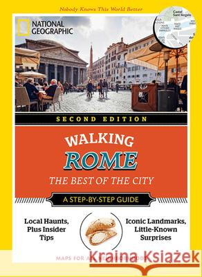 National Geographic Walking Rome: The Best of the City Katie Parla 9781426216596 National Geographic Society - książka